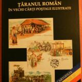 TARANUL ROMAN IN VECHI CARTI POSTALE ILUSTRATE. CARTOFILIE