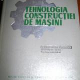 TEHNOLOGIA CONSTRUCTIEI DE MASINI CONSTANTIN POPOVICI - Carti Mecanica