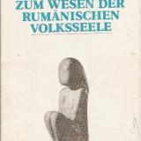 Lucian Blaga - Zum wesen der rumanischen volksseele - Despre esenta sufletului popular romanesc - Filosofie
