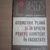 Teste admitere facultate - Constantin Ionescu -Tiu GEOMETRIE PLANA SI IN SPATIU PENTRU ADMITERE IN FACULTATE, 5