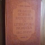 PRIMELE SCRIERI PATRISTICE IN LITERATURA NOASTRA Sec. IV - XVI -  N. Vornicescu