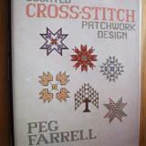 COUNTED  CROSS-STITCH  PATCHWORK DESIGN   *   Peg  Farrell