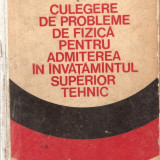 Teste admitere facultate - (C939) PROBLEME DE FIZICA PENTRU ADMITEREA IN INVATAMANTUL SUPERIOR TEHNIC DE CRETU, ANGHELESCU, MACARIE, VIEROSANU, EDP, BUCURESTI, 1974