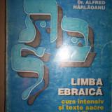 Limba ebraica(curs intensiv si texte sacre bilingve)-Alfred Harlaoanu