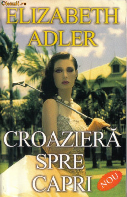 Elizabeth Adler -Croaziera spre Capri foto