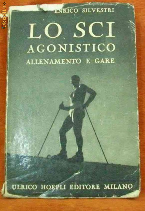 Anticariat Ion Andrei - Lo sci agonistico allenamento e gare - Autor : Enrico Silvestri - 61015 foto mare