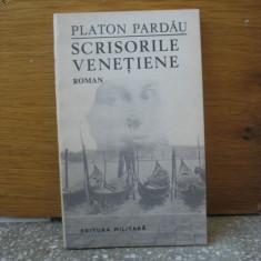 Platon Pardau - Scrisorile venetiene - Roman