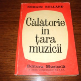 Carte de aventura - Romain Rolland - Calatorie In Tara Muzicii