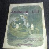 Amiralul Lili - D. Ionescu Morel - 1945 - Carte educativa
