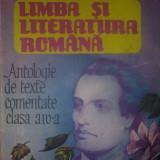 LImba si literatura romana - antologie de texte comentate clasa a IV-a - Silvestru Boatca - Manual Clasa a IV-a