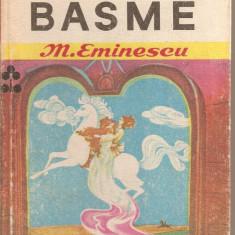 (C2692) BASME DE MIHAI EMINESCU, EDITURA ION CREANGA, BUCURESTI, 1977 - Carte Basme