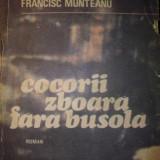 Carte de aventura - Francisc Munteanu - Cocorii zboara fara busola