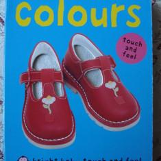 Carte educativa copii cartonata Colours Culori Touch and Feel Atinge si simte ilustrata - Carte personalizata
