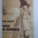 Carte educativa - Viteji ai neamului - Dim. Rachici( ilustratii de Romeo Voinescu) / C15G