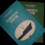 Anton Beziris, Gheorghe Bamboi, Transportul maritim, probleme tehnice de exploatare, 2 volume - Carti Transporturi