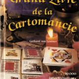 GERHARD VON LENTNER - LE GRAND LIVRE DE LA CARTOMANCIE (MAREA CARTE DE CARTOMANTIE - GHICIRE IN CARTI, TAROT, CARTI DE GHICIT, DIVINATIE) - Carte Hobby Paranormal