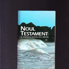 NOUL TESTAMENT -AL DOMNULUI NOSTRU ISUS HRISTOS - Biblia