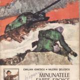 MINUNATELE FAPTE EROICE ALE UNOR COPII de EMILIAN IONESCU si VALERIU SELESCU (1978) - Carte educativa