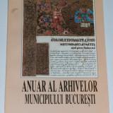Istorie - ANUAR AL ARHIVELOR MUNICIPIULUI BUCURESTI (vol. 1 - 1997) Din trecutul istoric si urbanistic al orasului Bucuresti / coord. Ion Vitan