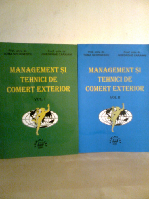 Management... comert exterior (2 Vol.) - Prof. T. GEORGESCU -GH. CARAIANI (2000) foto mare