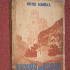 Carti ortodoxe - INSEMNARI DIN BULGARIA - OVIDIU MARINA (AUTOGRAF)