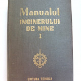 Manualul inginerului de mine vol. I