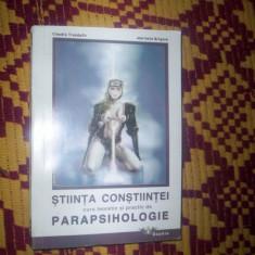 Stiinta constiintei/curs teoretic si practic de parapsihologie-Claudiu Trandafir/Marinela Grigore - Curs hobby