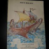 Povestiri de pe Mediterana, Anca Balaci - Carte educativa