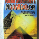"""""""PUTEREA VINDECATOARE A PIRAMIDELOR - Misterele preotilor si vindecatorilor Egiptului Antic"""", Manfred Dimde, 2000. Absolut noua"""