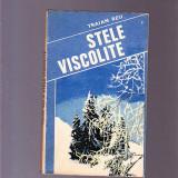 TRAIAN REU -STELE VISCOLITE - Roman