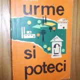 URME SI POTECI  * Intinerare Turistice in tara de peste Olt -- N. D. Carpen -- [ 1967, 281 p.]