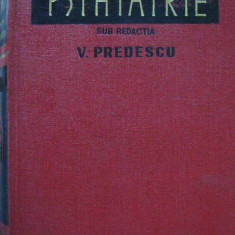 V. Predescu - Psihiatrie - Carte Psihiatrie