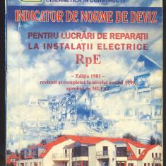 INDICATOR DE NORME DE DEVIZ Pentru lucrari de reparatii electrice(RpE)