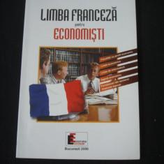 ILEANA CONSTANTINESCU, MARIA DRAGAN - LIMBA FRANCEZA PENTRU ECONOMISTI - Curs Economie