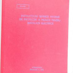 Carti Electrotehnica - INSTRUCTIUNI TEHNICE INTERNE DE PROTECTIE A MUNCII PT =.INSTALATII ELECTRICE - Ministerul Energiei Electrice