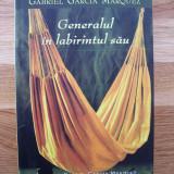 GABRIEL GARCIA MARQUEZ - GENERALUL IN LABIRINTUL SAU (Rao, 2006) - Roman