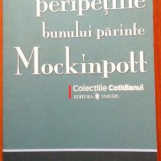 PERIPETIILE BUNULUI PARINTE MOCKINPOTT - Hisashi Inoue - Carte Literatura Engleza