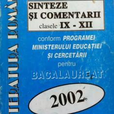 LITERATURA ROMANA SINTEZE SI COMENTARII CLASELE IX-XII - N. Nicolae, A Iordache - Manual scolar, Clasa 12