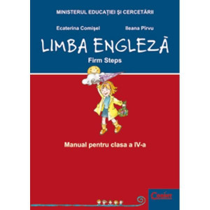 Engleza Cls 4 Firm Steps - Ecaterina Comisel, Ileana Pirvu foto
