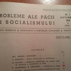 Probleme ale pacii si socialismului 1958 anul 1, numerele 1, 2, 3, 4 (revista teoretica si informativa a partidelor comuniste si muncitoresti ) - Carte veche