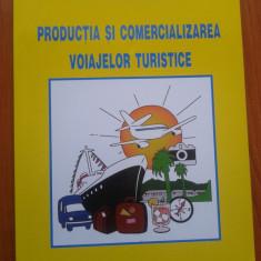 PRODUCTIA SI COMERCIALIZAREA VOIAJELOR TURISTICE - Marian Ionel - Carte Marketing