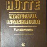 HUTTE MANUALUL INGINERULUI - FUNDAMENTE - Carti Mecanica