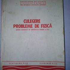 Culegere probleme de fizica pentru examenul de admitere la treapta a II - a - Ecaterina Kiss si Vladimir Kiss - Bucuresti 1979 - Culegere Fizica