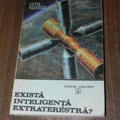 CECIL FOLESCU - EXISTA INTELIGENTA EXTRATERESTRA? - Carte Hobby Paranormal