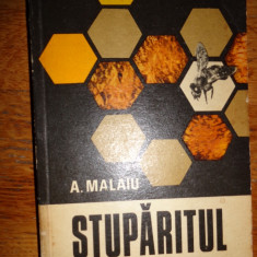 Carti Zootehnie - Stuparitul(carte apicultura, stuparit, albinarit)-A.Malaiu