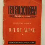 OPERE ALESE - Constantin Negruzzi (vol 1 ) - Roman