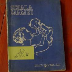 Carte --- Scoala Mamei - Ed. medicala 1974 - 94 pagini - Carte Ghidul mamei