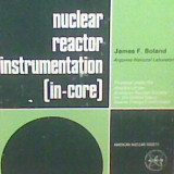 James F. Boland - Nuclear Reactor Instrumentation (In -Core)