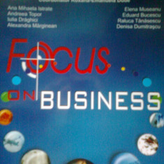 Focus on Business -Introductory Course... R. E. DUDE -Colectiv (2007)