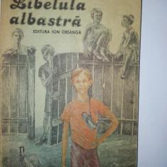 Viorica Nicoara - Libelula albastra Ed. Ion Creanga 1988 - Carte de povesti